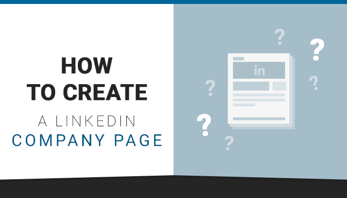 How-to-Create-a-LinkedIn-Company-Page