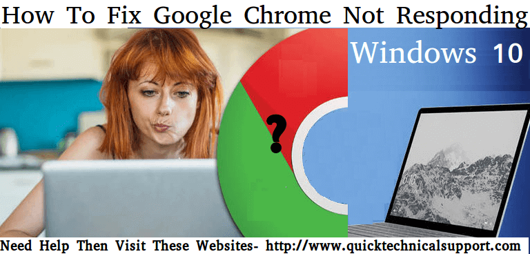 google chrome does not respond windows 10